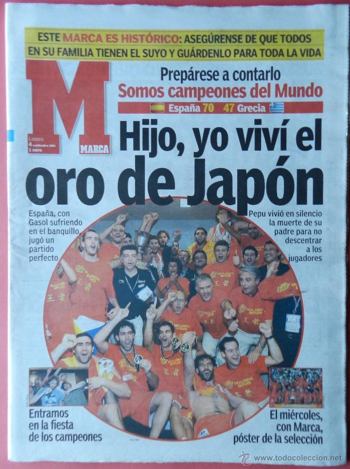 DIARIO MARCA SELECCION ESPAÑOLA CAMPEONA MUNDIAL 2006 BALONCESTO MUNDOBASKET JAPON ESPAÑA BASKET 06 (Coleccionismo Deportivo - Revistas y Periódicos - Marca)