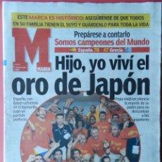 Coleccionismo deportivo: DIARIO MARCA SELECCION ESPAÑOLA CAMPEONA MUNDIAL 2006 BALONCESTO MUNDOBASKET JAPON ESPAÑA BASKET 06. Lote 40974076