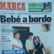 Coleccionismo deportivo: SUPLEMENTO DIARIO MARCA DEBUT RAUL GONZALEZ REAL MADRID 1994 ZARAGOZA - DESPEDIDA 2010. Lote 40975849