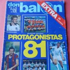 Coleccionismo deportivo: REVISTA DON BALON Nº 323 1981 EXTRA RESUMEN AÑO-REXACH-PINTINHO-REAL SOCIEDAD-POSTER QUINI-TENDILLO. Lote 204648013