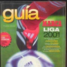 Coleccionismo deportivo: GUIA MARCA LIGA 2001 - LAS FICHAS MAS COMPLETAS DE TODOS LOS JUGADORES. Lote 41335215