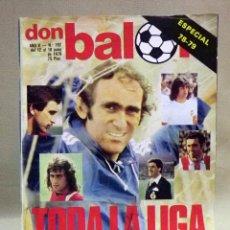 Coleccionismo deportivo: REVISTA DE FUTBOL, DON BALON, Nº 192, JUNIO 1979, ESPECIAL 78 - 79, TODA LA LIGA, POSTER REAL MADRID. Lote 41375076