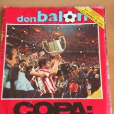 Coleccionismo deportivo: DON BALON, ATHLETIC BILBAO CAMPEON COPA 1984,MUCHAS FOTOS,80 PAGS,SAN MAMES, VIZCAYA, RAREZA!!!!!. Lote 42066569