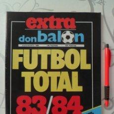 Coleccionismo deportivo: DON BALÓN EXTRA FUTBOL TOTAL 83 84 - 1983 1984 - 300 PTS - 148 PÁGINAS. MUY BUEN ESTADO Y DIFÍCIL!!!. Lote 42133185