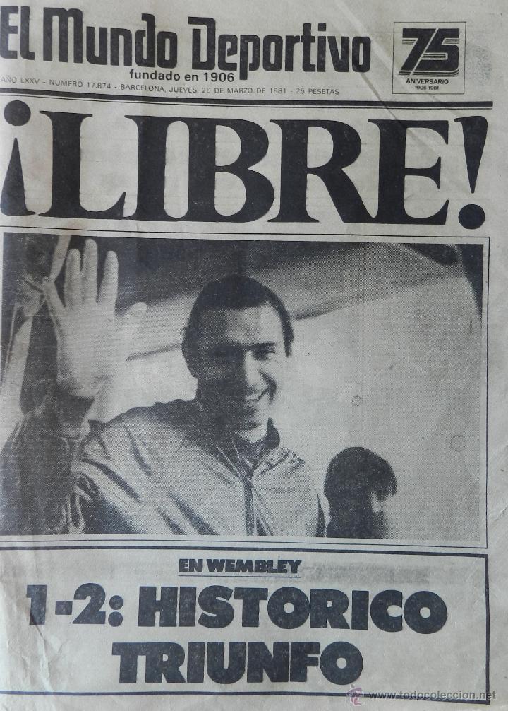 DIARIO MUNDO DEPORTIVO SECUESTRO QUINI 1981 - LIBERACION ENRIQUE CASTRO LIBRE BARÇA - FC BARCELONA (Coleccionismo Deportivo - Revistas y Periódicos - Mundo Deportivo)