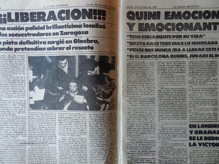 Coleccionismo deportivo: DIARIO MUNDO DEPORTIVO SECUESTRO QUINI 1981 - LIBERACION ENRIQUE CASTRO LIBRE BARÇA - FC BARCELONA - Foto 3 - 42193146