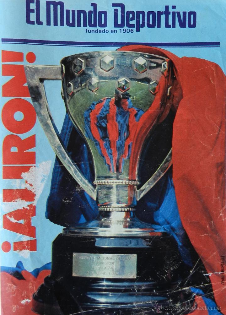 DIARIO MUNDO DEPORTIVO FC BARCELONA CAMPEON LIGA 84/85 - ESPECIAL ALIRON BARÇA TEMPORADA 1984/1985 (Coleccionismo Deportivo - Revistas y Periódicos - Mundo Deportivo)