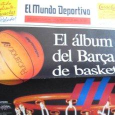 Coleccionismo deportivo: EL MUNDO DEPORTIVO - SUPLEMENTO ESPECIAL - FINAL FOUR - 16 ABRIL 1991 - EL ÁLBUM DEL BARÇA DE BASKET. Lote 42404385