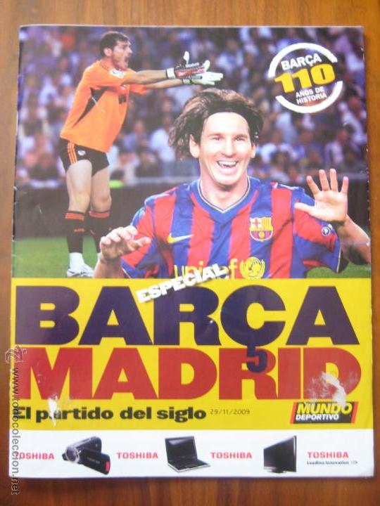 REVISTA MUNDO DEPORTIVO - ESPECIAL BARÇA MADRID - EL PARTIDO DEL SIGLO - 29/11/2009 (Coleccionismo Deportivo - Revistas y Periódicos - Mundo Deportivo)