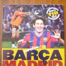 Coleccionismo deportivo: REVISTA MUNDO DEPORTIVO - ESPECIAL BARÇA MADRID - EL PARTIDO DEL SIGLO - 29/11/2009. Lote 42519175