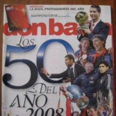 Coleccionismo deportivo: REVISTA DON BALON AÑO XXXV Nº 1732 - LOS 50 DEL AÑO 2008 + SUPLEMENTO LA ROJA. Lote 42519273
