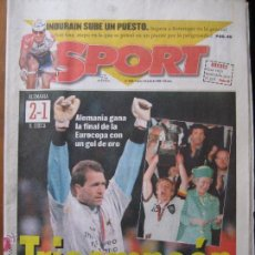 Coleccionismo deportivo: DIARIO SPORT Nº 5985, 1 DE JULIO DE 1996 - TRICAMPEÓN - ALEMANIA, 2 - R. CHECA, 1 FINAL EUROCOPA 96. Lote 42440497