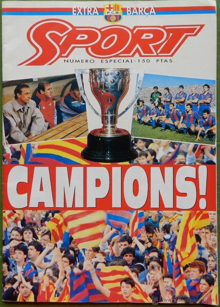 EXTRA DIARIO SPORT BARÇA CAMPEON LIGA 1990/1991 - FC BARCELONA CAMPIONS 90-91 SUPLEMENTO ESPECIAL (Coleccionismo Deportivo - Revistas y Periódicos - Sport)