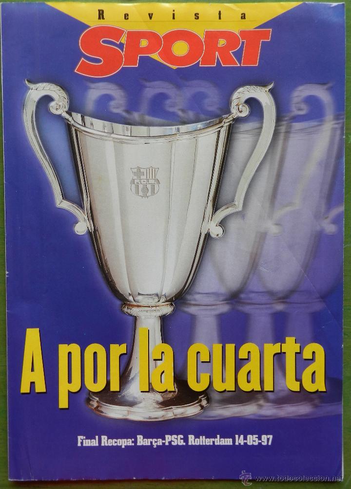 EXTRA DIARIO SPORT PREVIO BARÇA CAMPEON RECOPA 1997 FC BARCELONA 96/97 SUPLEMENTO ESPECIAL PSG (Coleccionismo Deportivo - Revistas y Periódicos - Sport)