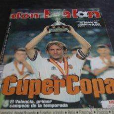 Coleccionismo deportivo: REVISTA DON BALÓN Nº 1244 AGOSTO 1999 VALENCIA CAMPEÓN SUPERCOPA ESPAÑA. Lote 42657193