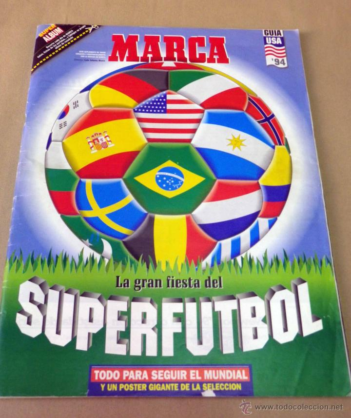 REVISTA DE FUTBOL, MARCA, SUPERFUTBOL, GUIA USA 94, MUNDIAL (Coleccionismo Deportivo - Revistas y Periódicos - Marca)