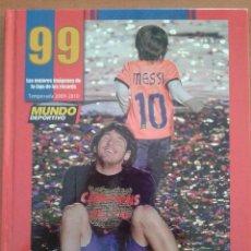Coleccionismo deportivo: 99 LAS MEJORES IMÁGENES DE LA LIGA DE LOS RÉCORDS - MUNDO DEPORTIVO. Lote 43121593