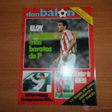 Coleccionismo deportivo: DON BALON Nº 487 FASCICULO HISTORIA ALAVES REPORTAJE COLOR BAKERO REAL SOCIEDAD- ABLANEDO SPORTING. Lote 43153028