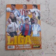 Coleccionismo deportivo: MUNDO DEPORTIVO. LIGA 2000-2001 Y TODO SOBRE LA CHAMPIONS. Lote 43226127