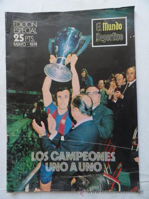 MUNDO DEPORTIVO. EDICIÓN ESPECIAL. MAYO 1974. (Coleccionismo Deportivo - Revistas y Periódicos - Mundo Deportivo)