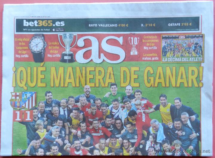DIARIO AS - ATLETICO DE MADRID CAMPEON LIGA 13/14 - ATLETI ALIRON CAMPEONES 2013 2014 SIMEONE FINAL (Coleccionismo Deportivo - Revistas y Periódicos - As)