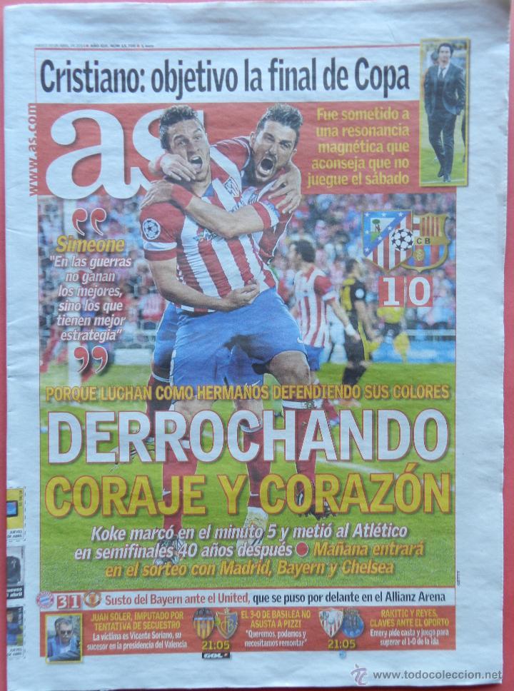 DIARIO AS - ATLETICO DE MADRID CLASIFICACION SEMIFINALES CHAMPIONS LEAGUE 13/14 - ATLETI 2013 2014 (Coleccionismo Deportivo - Revistas y Periódicos - As)