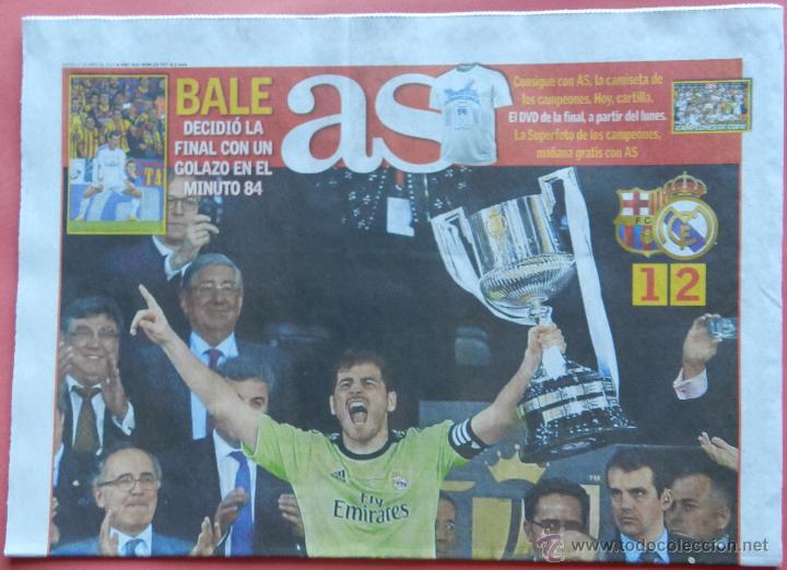 DIARIO AS - REAL MADRID CAMPEON COPA DEL REY 13/14 - CAMPEONES 2013/2014 BALE- BARÇA (Coleccionismo Deportivo - Revistas y Periódicos - As)