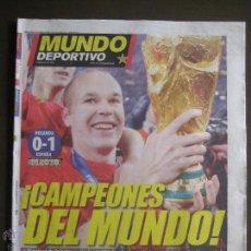 Coleccionismo deportivo: MUNDO DEPORTIVO - 12-07-2010 - CAMPEONES DEL MUNDO - ESPAÑA LA ROJA GOL DE INIESTA SUDAFRICA 2010. Lote 43502212