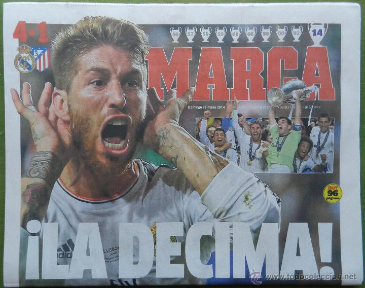 DIARIO MARCA REAL MADRID CAMPEON CHAMPIONS LEAGUE 13/14 - CAMPEONES LA DECIMA COPA EUROPA 2013 2014 (Coleccionismo Deportivo - Revistas y Periódicos - Marca)