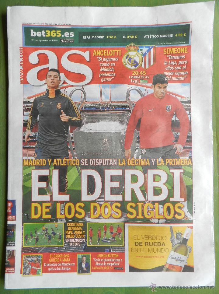 DIARIO AS REAL MADRID PREVIO FINAL CHAMPIONS LEAGUE 13/14 ATLETICO DE MADRID 2013 2014 LA DECIMA (Coleccionismo Deportivo - Revistas y Periódicos - As)