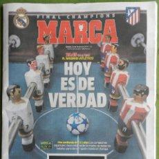 Coleccionismo deportivo: DIARIO MARCA REAL MADRID PREVIO FINAL CHAMPIONS LEAGUE 13/14 ATLETICO DE MADRID 2013 2014 LA DECIMA. Lote 71650131