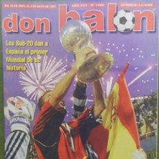 Coleccionismo deportivo: DON BALON 1999 SELECCIÓN ESPAÑOLA SUB-20 CAMPEON MUNDIAL CASILLAS-MALLORCA FINAL RECOPA-ESPAÑA. Lote 43604541