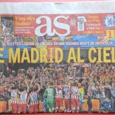 Coleccionismo deportivo: DIARIO AS - ATLETICO DE MADRID CLASIFICACION FINAL CHAMPIONS LEAGUE 13/14 ATLETI CHELSEA 2013 2014. Lote 43623805