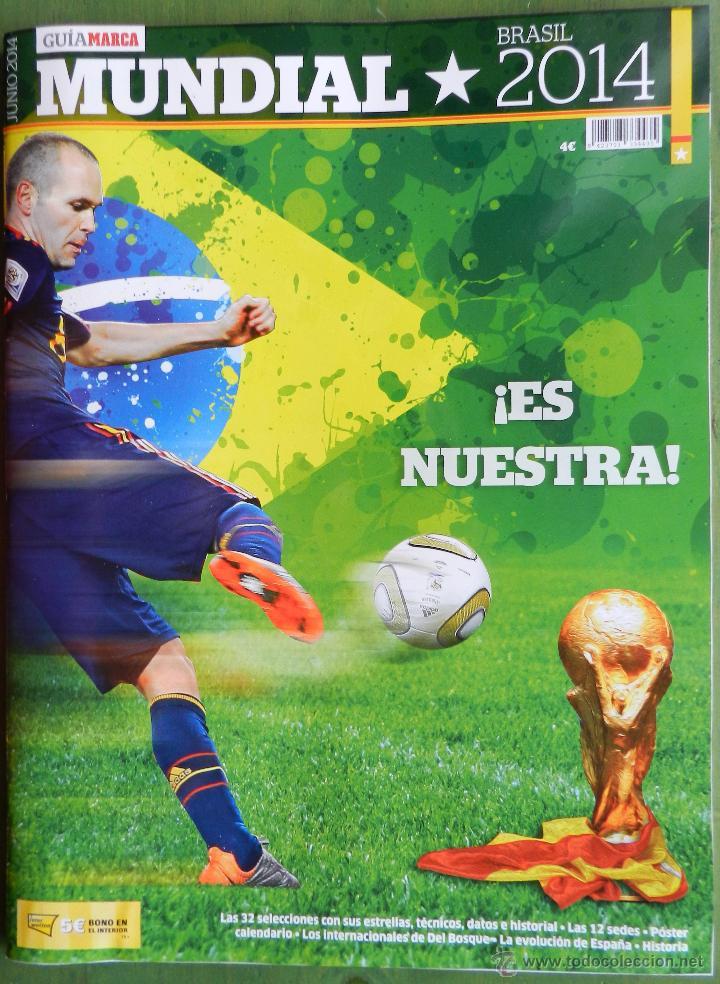 REVISTA GUIA MARCA EXTRA MUNDIAL 2014 BRASIL - SUPLEMENTO ESPECIAL COPA DEL  MUNDO 14 WORLD CUP GUIDE c9696f4000166