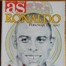 Coleccionismo deportivo: REVISTA ESPECIAL ANUARIO 2003 - DIARIO AS - EXTRA - SUPLEMENTO RESUMEN AÑO 2002 - RONALDO 02/03. Lote 43856930
