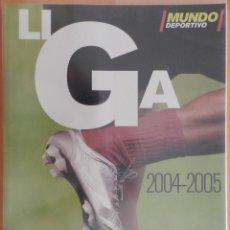 Coleccionismo deportivo: REVISTA EXTRA DIARIO MUNDO DEPORTIVO GUIA LIGA 04/05 SUPLEMENTO ESPECIAL TEMPORADA FUTBOL 2004/2005. Lote 44404190