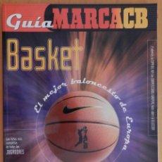 Coleccionismo deportivo: GUIA MARCA BASKET 99/2000 REVISTA EXTRA BALONCESTO SUPLEMENTO ESPECIAL ACB 99/00. Lote 44437843