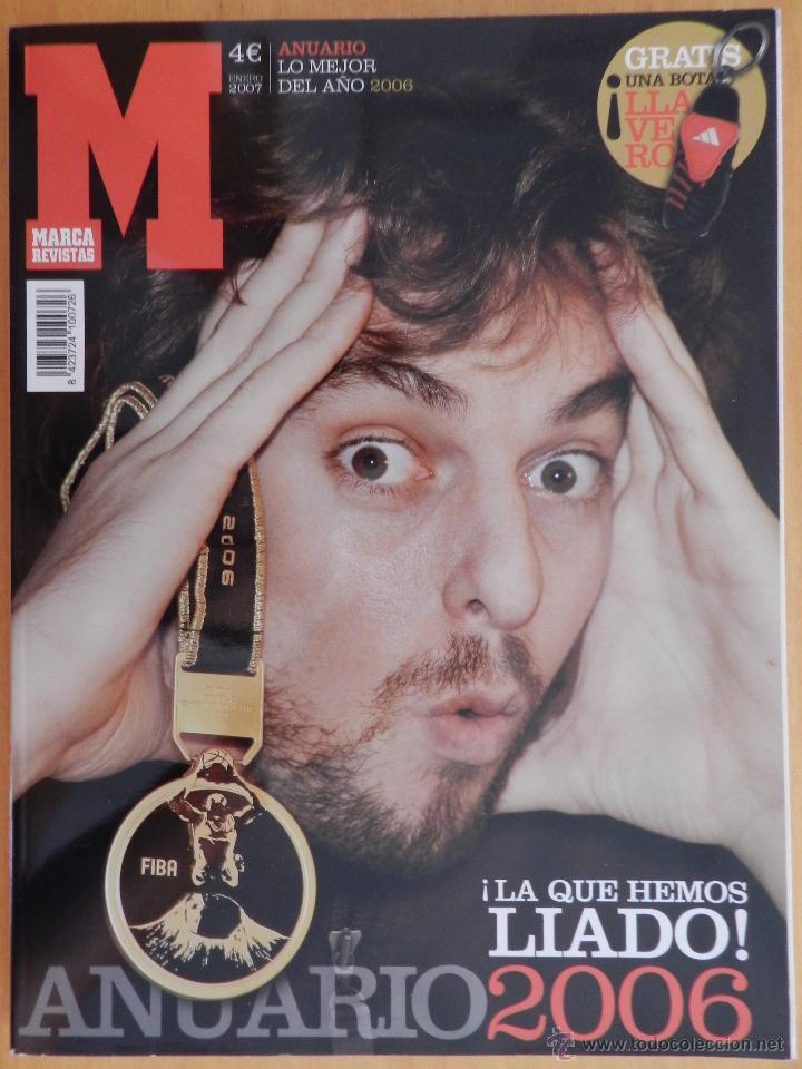 REVISTA ESPECIAL ANUARIO 06/07 DIARIO MARCA - EXTRA RESUMEN AÑO 2006 CALENDARIO 2007 MUNDIAL BASKET (Coleccionismo Deportivo - Revistas y Periódicos - Marca)