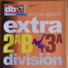 Coleccionismo deportivo: EXTRA DON BALON GUIA SEGUNDA B Y TERCERA DIVISION 2006/2007 - ESPECIAL TEMPORADA LIGA 06-07 FUTBOL. Lote 44438693