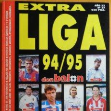 Coleccionismo deportivo: REVISTA EXTRA DON BALON LIGA 1994/1995 - ESPECIAL GUIA FUTBOL TEMPORADA 94-95. Lote 44444032