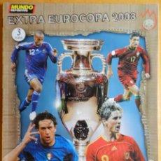 Coleccionismo deportivo: EXTRA DIARIO MUNDO DEPORTIVO EURO 2008 AUSTRIA SUIZA REVISTA GUIA EUROCOPA EM 08 SELECCION ESPAÑOLA. Lote 44444338