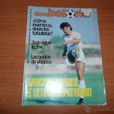 Coleccionismo deportivo: DON BALON Nº 516 PORTADA REPORTAJE SANCHEZ TORRES Y SAURA VALENCIA CF VALDANO REAL MADRID. Lote 44447490