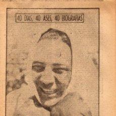 Coleccionismo deportivo: MAX BAER, 40DIAS 40 ASES 40 BIOGRAFIAS, DE MARCA 8 DE SEPTIEMBRE 1963. Lote 44734006