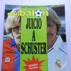 Coleccionismo deportivo: DON BALON Nº 680 POSTER ELCHE CF PLANTILLA 88/89-SCHUSTER BARÇA REAL MADRID-1988. Lote 45138546