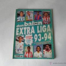 Coleccionismo deportivo: REVISTA DE FUTBOL DON BALON - EXTRA LIGA 93-94. Lote 45330931