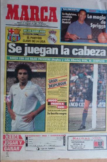 MARCA-1987-Nº14018-32 PAG-HUGO SANCHEZ-ZUBIZARRETA-MIGUELI-BUTRAGUEÑO-VICTOR-CHENDO-SOLA (Coleccionismo Deportivo - Revistas y Periódicos - Marca)