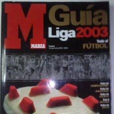 Coleccionismo deportivo: GUIA MARCA 2003. Lote 94165102
