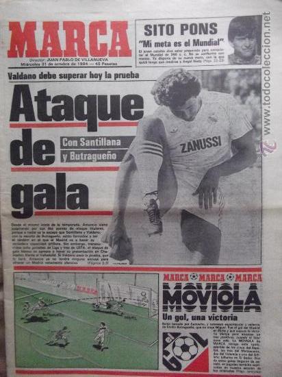 MARCA-1984-Nº13315-32 PAGINAS-VALDANO-SCHUSTER-QUINI-SITO PONS-JOSE HIGUERAS (Coleccionismo Deportivo - Revistas y Periódicos - Marca)