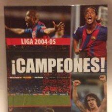 Coleccionismo deportivo: MUNDO DEPORTIVO LIBRO DVD CAMPEONES FCBARCELONA BARÇA LIGA 2004-05 IMPECABLE Y COMPLETO. Lote 46014230