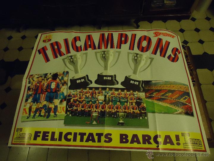 GRAN POSTER FUTBOL CLUB BARCELONA, TRICAMPIONS DE LA REVISTA SPORT FELICITATS BARCA - TANGO (Coleccionismo Deportivo - Revistas y Periódicos - Sport)